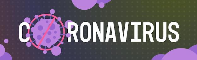 Coronavirus-konzept stop noel 2019-ncov covid-19-präventionsplakat mit verbotszeichen