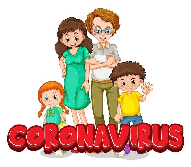 Coronavirus-wortzeichen mit familie auf weißem hintergrund