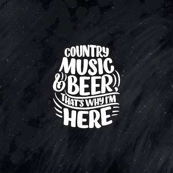 Country music schriftzug zitat für festival live event poster