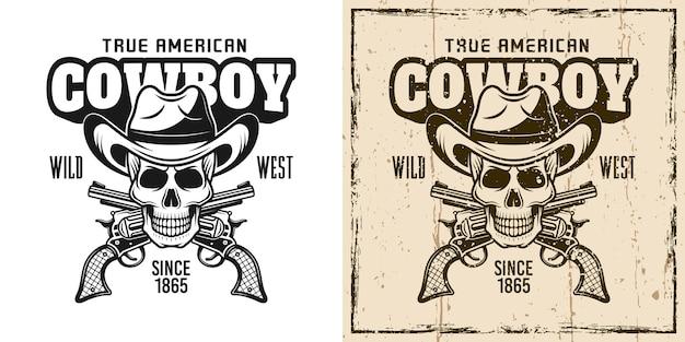 Cowboy-schädel und gekreuzte pistolen-vektor-emblem, abzeichen, etikett, logo oder t-shirt-druck in zweifarbigem monochrom und vintage-farbe
