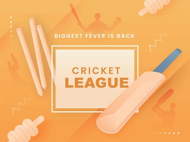 Cricket league biggest fever ist back text mit realistischen fledermaus-, wicket stump- und silhouette-spielern auf hellorangefarbenem hintergrund.
