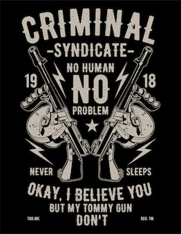 Criminal syndicate