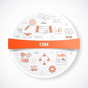 Crm kundenbeziehungsmanagement mit symbolkonzept mit runder oder kreisformillustration