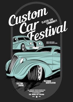 Custom car festival, super oldtimer illustration
