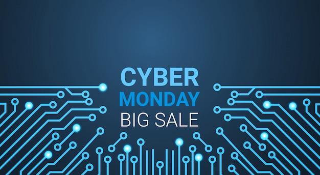 Cyber monday big sale banner über stromkreis, sonderrabatt für technologie-einkaufskonzept