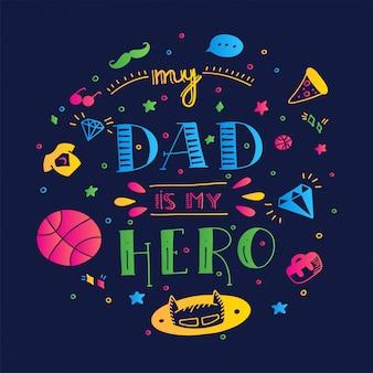 Dad superheld doodle zitat im handschriftlichen stil. liebe daddy schriftzug satz.