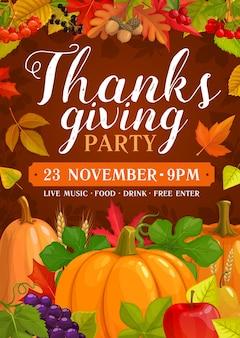 Dank giving party poster mit ernte von kürbissen, trauben und äpfeln mit birnen. einladung zum erntedankfest mit herbstlaubahorn, pappel und eiche, eichel oder ebereschenkarikaturplakat