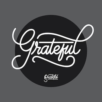 Dankbare handlettering-typografie