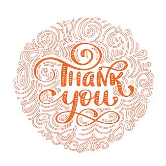 Danke, gezeichneten text im runden rahmen zu übergeben. modisches handbeschriftungszitat, grafiken.