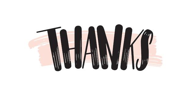 Danke kreative schrift. dankbarkeit pinselstrich handgeschriebener ausdruck vektorphrase auf rosa. dankbarkeit und anerkennung wörter isoliert. romantische grußkarte dekorative typografie.