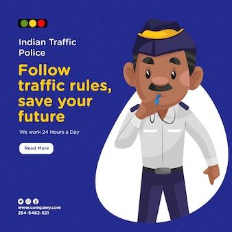 Das banner-design der indischen verkehrspolizei befolgt die verkehrsregeln und rettet ihre zukunft