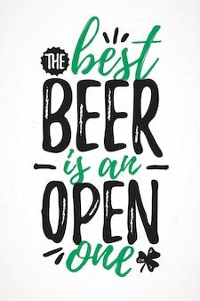Das beste bier ist ein offener, lustiger schriftzug