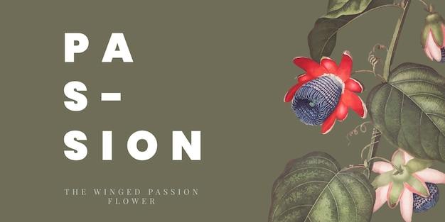Das geflügelte passionsblumenbanner