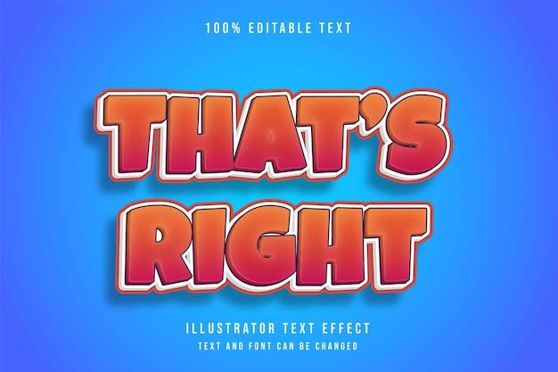 Das ist richtig, 3d bearbeitbarer texteffekt gelb abstufung orange niedlichen comic-stil