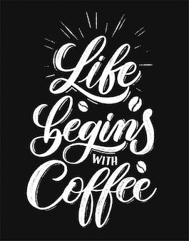 Das leben beginnt mit kaffee