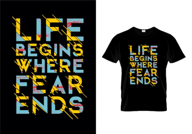 Das leben beginnt, wo die angst endet typografie t-shirt design