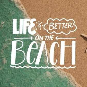 Das leben ist besser am strand schriftzug mit foto