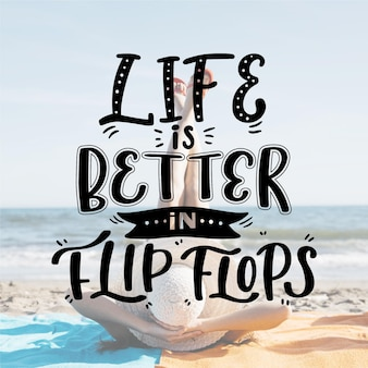 Das leben ist besser in flip-flops-schriftzügen