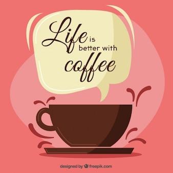 Das leben ist besser mit kaffee