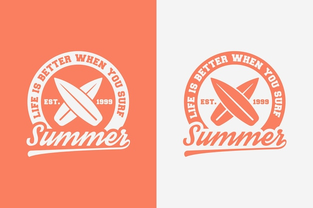 Das leben ist besser, wenn sie sommer vintage typografie surfen t-shirt design illustration surfen