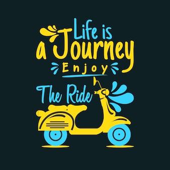 Das leben ist eine reise, genießen sie die fahrt