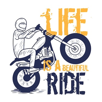 Das leben ist eine schöne fahrt-typografie mit mann-fahrt-motorrad