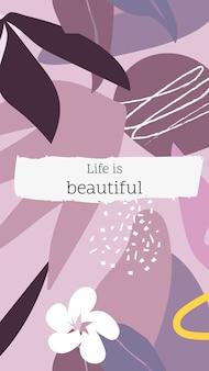Das leben ist eine schöne story-vorlage, bearbeitbarer botanischer designvektor