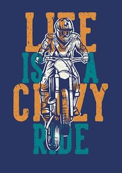 Das leben ist eine vintage motocrossillustration der verrückten fahrt