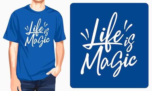 Das leben ist magische grafik-t-shirts