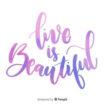 Das leben ist schöne aquarellbeschriftung