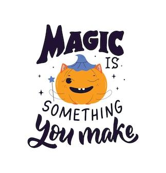 Das magische zitat und der kürbis der ausdruck magie ist etwas, das sie für halloween-designs machen