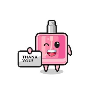 Das maskottchen des parfüms, das ein banner hält, das danke sagt, niedliches design für t-shirt, aufkleber, logo-element