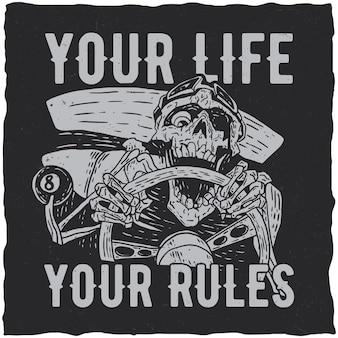 Dein leben, dein regelplakat mit skelett