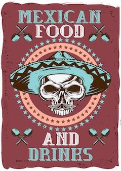 Dekoratives plakatdesign mit illustration eines schädels mit einem hut, einem mexikanischen lebensmittel und getränken