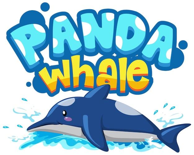 Delphin-cartoon-figur mit panda-wal-schriftart-banner isoliert