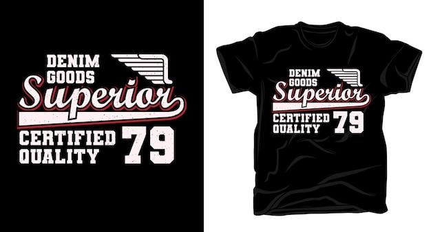 Denim waren überlegen neunundsiebzig typografie für shirt design