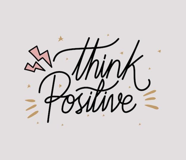 Denken sie an positive schriftzüge