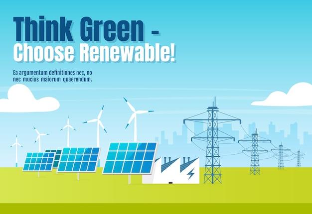 Denken sie grün, wählen sie erneuerbare banner flache vorlage. horizontales plakatwortkonzeptentwurf der alternativen energie. reinigen sie stromquellen-karikaturillustration mit typografie. stadtbild auf hintergrund