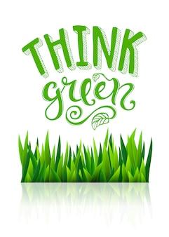 Denken sie grüne schrift mit gras