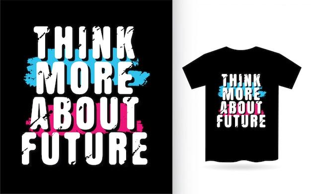 Denken sie mehr über zukünftige typografie nach