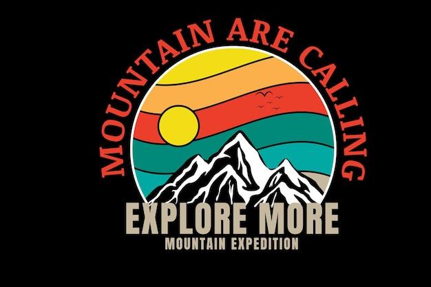 Der berg ruft, erkunde mehr bergexpedition farbe gelb, orange und grün Premium Vektoren