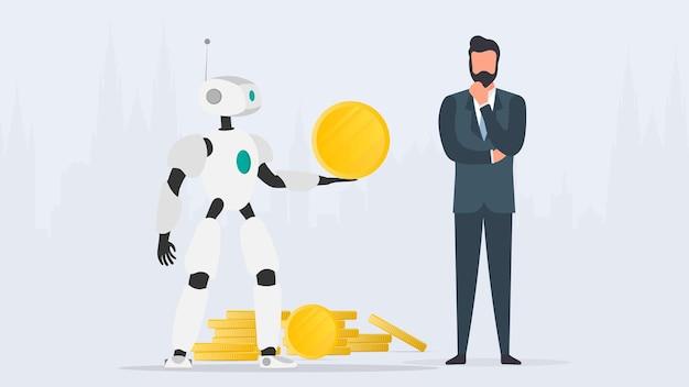 Der roboter gibt einem geschäftsmann eine goldmünze. der roboter bringt dem geschäft gewinn. das konzept von einkommen, gewinn und reichtum. vektor.