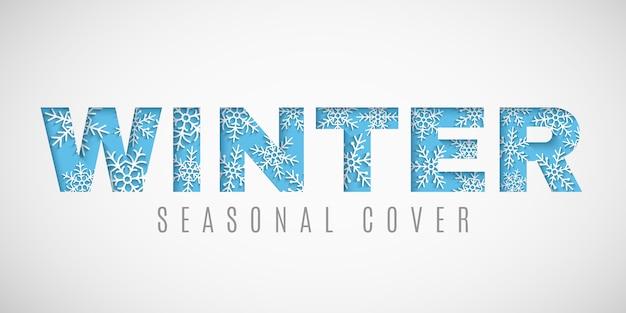 Design für die wintersaison. schneiden sie text auf einem hintergrund von papierschneeflocken. saisonale grußkarte. papierkunststil.