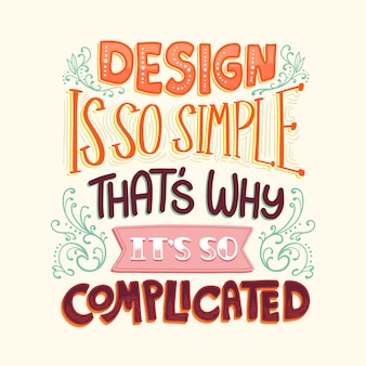 Design ist sowohl einfache als auch komplizierte berühmte schrift