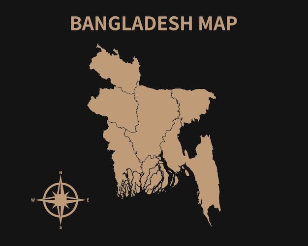 Detaillierte alte vintage karte von bangladesch mit kompass und regionsgrenze auf dunklem hintergrund isoliert
