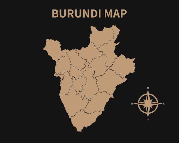 Detaillierte alte vintage karte von burundi mit kompass und regionsgrenze isoliert auf dunklem hintergrund