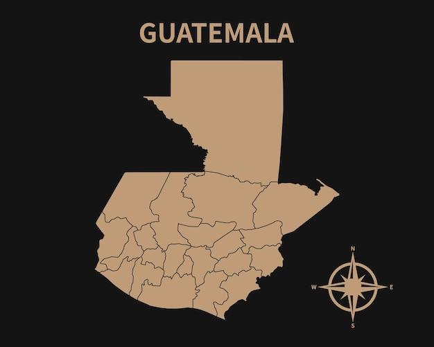 Detaillierte alte vintage karte von guatemala mit kompass und regionsgrenze auf dunklem hintergrund isoliert
