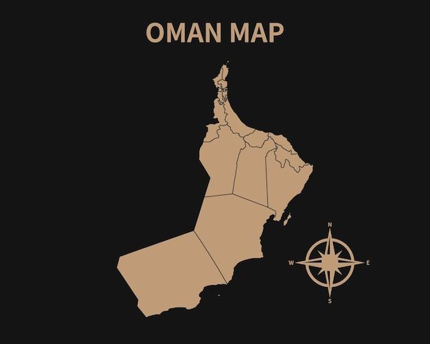 Detaillierte alte vintage karte von oman mit kompass und regionsgrenze auf dunklem hintergrund isoliert