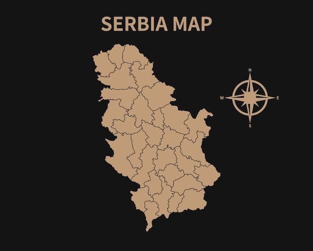 Detaillierte alte vintage karte von serbien mit kompass und regionsgrenze auf dunklem hintergrund isoliert