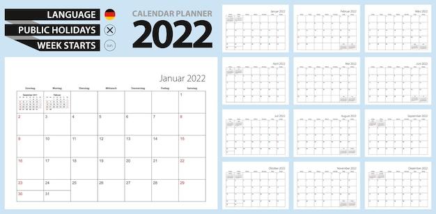 Deutscher kalenderplaner für 2022. deutsche sprache, woche beginnt am sonntag.